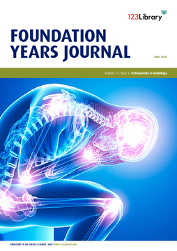 Foundation Years Journal, volume 12, issue 5: Orthopaedics and Radiology