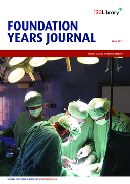 Foundation Years Journal, volume 6, issue 4: General Surgery