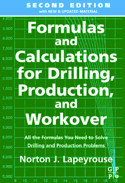 Formulas and Calculations for Drilling, Production and WorkOver