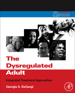 The Dysregulated Adult, Practical Resources for the Mental ...
