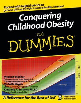 Conquering Childhood Obesity For Dummies