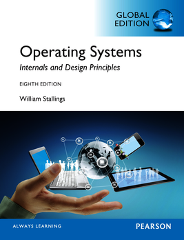 Operating Systems Internals And Design Principles Global Edition Stallings William Pearson Education 2014
