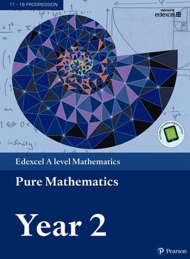 Edexcel A level Mathematics Pure Mathematics Year 2 Textbook + e